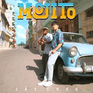 《Mojito》 - 周杰伦
